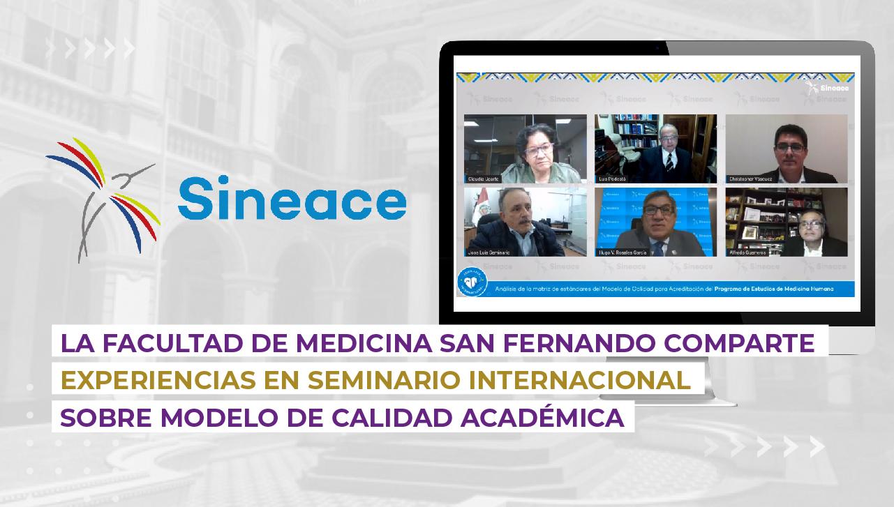 La Facultad de Medicina San Fernando comparte experiencias en Seminario Internacional sobre modelo de calidad académica