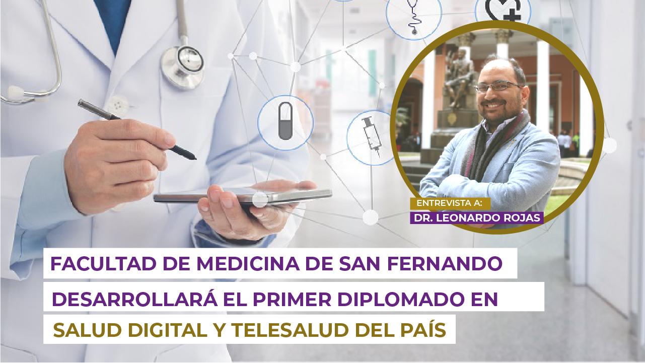 Facultad de Medicina San Fernando desarrollará el Primer Diplomado en Salud Digital y Telesalud del País