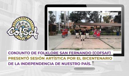 Conjunto de Folklore San Fernando (COFSAF) presentó sesión artística por el Bicentenario de la Independencia de nuestro país
